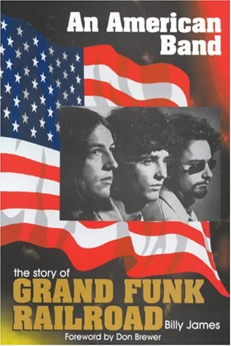 9780946719266: An American Band: The Story of Grand Funk Railroad