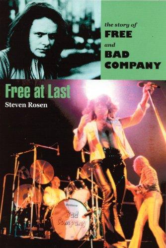 Free At Last: The Story of Free: Rosen, Steven