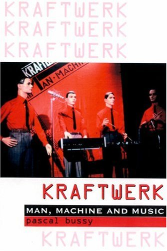 9780946719389: Kraftwerk: Man, Machine and Music