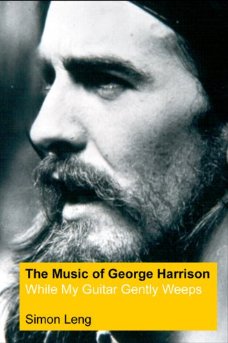 The Music of George Harrison: While My: Leng, Simon