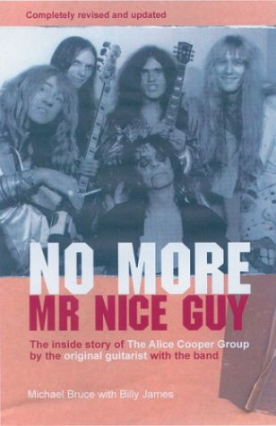 9780946719594: No More Mr. Nice Guy: The Inside Story of the Alice Cooper Group