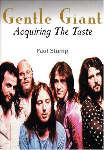 9780946719617: Gentle Giant: Acquiring the Taste