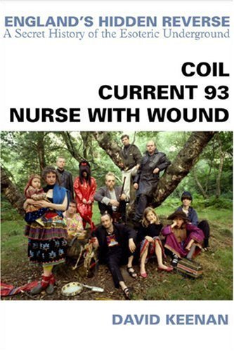 9780946719730: England's Hidden Reverse: Coil - Current 93 - Nurse with Wound