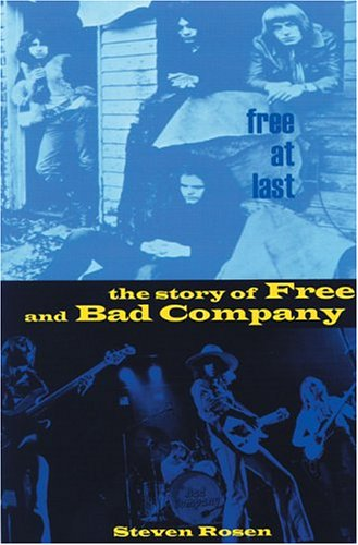 9780946719747: Free At Last: The Story of Free and Bad Company