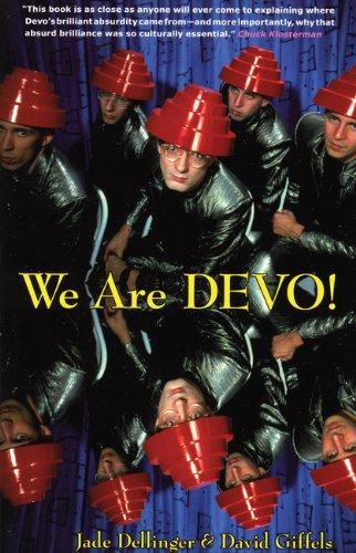 9780946719761: We Are Devo!