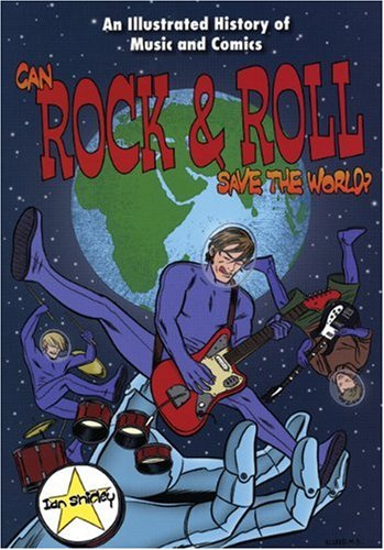 9780946719808: Can Rock and Roll Save the World?: An Illustrated History of Music and Comics