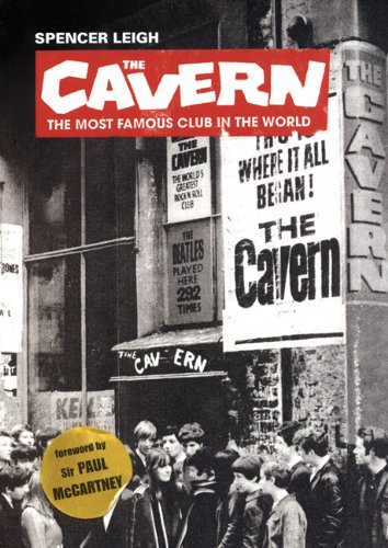 9780946719907: The Cavern: The Most Famous Club in the World
