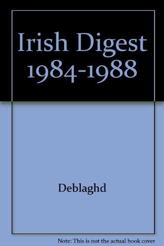 Digest of Cases decided by the Superior and other Courts in Ireland and Northern Ireland and ...