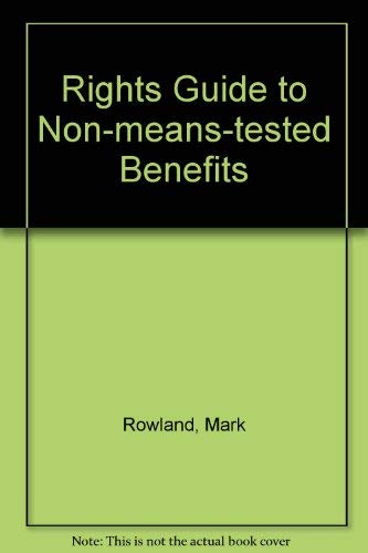 Rights Guide to Non-means-tested Benefits: Mark Rowland