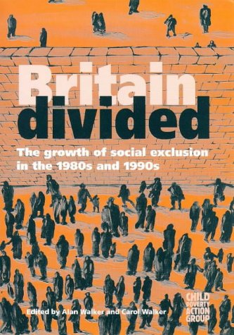 9780946744916: Britain Divided: Growth of Social Exclusion in the 1980's and 1990's
