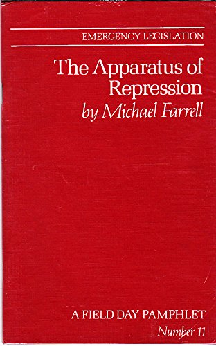 9780946755127: Emergency Legislation: Apparatus of Repression (A Field Day pamphlet)