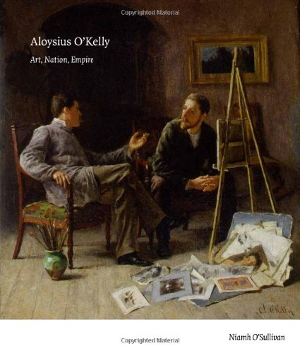 Aloysius O'Kelly: Art, Nation, Empire (0946755426) by Niamh O'Sullivan