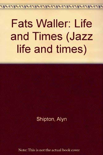 9780946771493: Fats Waller: Life and Times