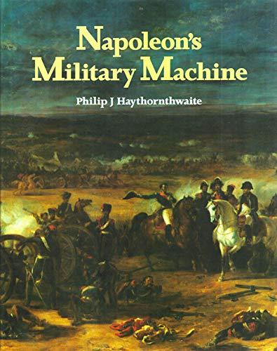 9780946771660: Napoleon's Military Machine