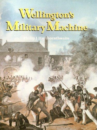 9780946771882: Wellington's Military Machine, 1792-1815 (Military machine series)
