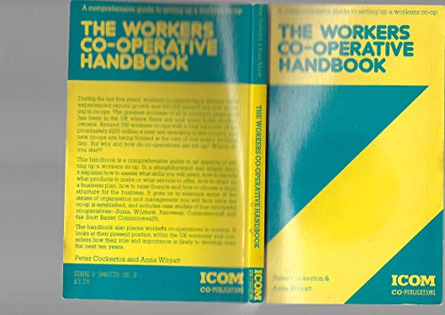 9780946776054: Workers' Cooperative Handbook: A Comprehensive Guide to Setting Up a Workers' Cooperative