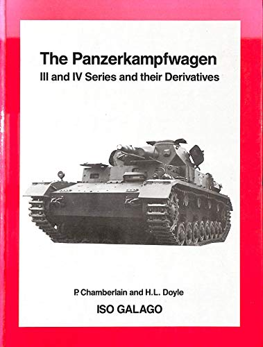 Panzerkampfwagen III & IV Series And Their: Chamberlain, P. ;