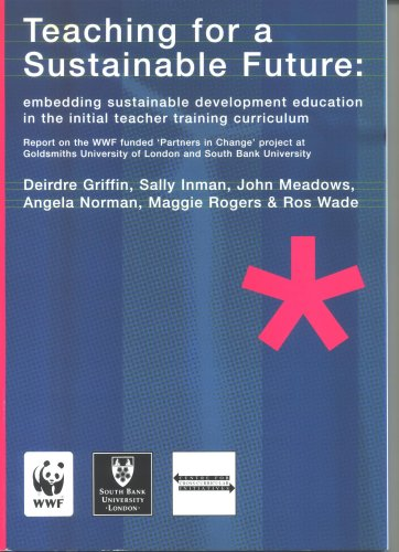 9780946786336: Teaching for a Sustainable Future: Embedding Sustainable Development in the Initial Teacher Training Curriculum