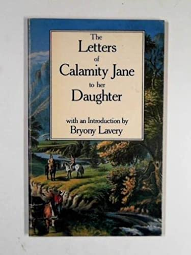 9780946811021: Letters of Calamity Jane to Her Daughter