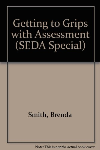 9780946815593: Getting to Grips with Assessment (SEDA Specials)