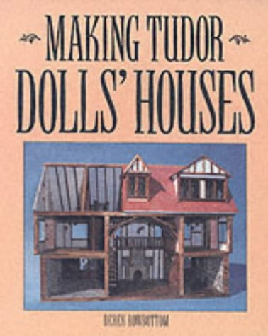 Making Tudor Dolls' Houses: Derek Rowbottom
