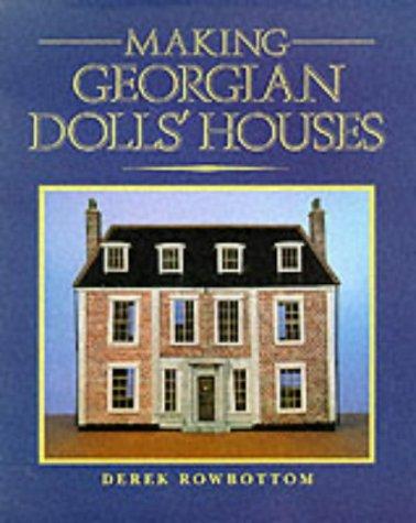 9780946819287: Making Georgian Dolls' Houses