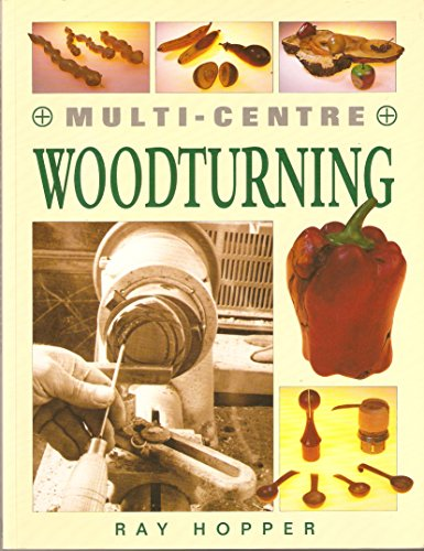 Multi-centre Woodturning: Hopper, Ray