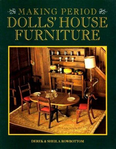 9780946819362: Making Period Dolls' House Furniture