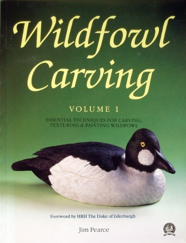 9780946819539: Wildfowl Carving: Essential Techniques for Carving, Texturing and Painting Wildfowl v. 1