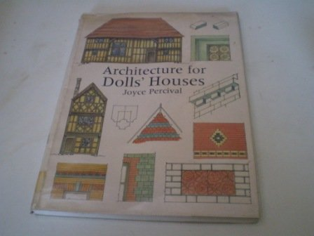 9780946819942: Architecture for Dolls' Houses