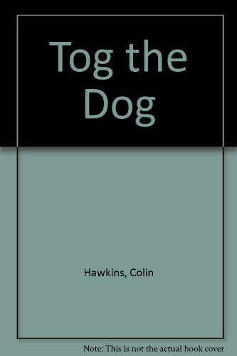 9780946826391: Tog the Dog (A Flip-the-page rhyming book)