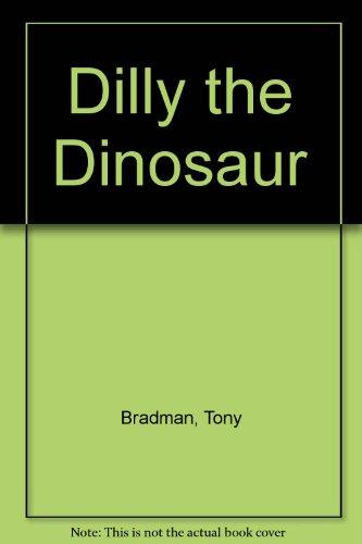 9780946826469: Dilly the Dinosaur