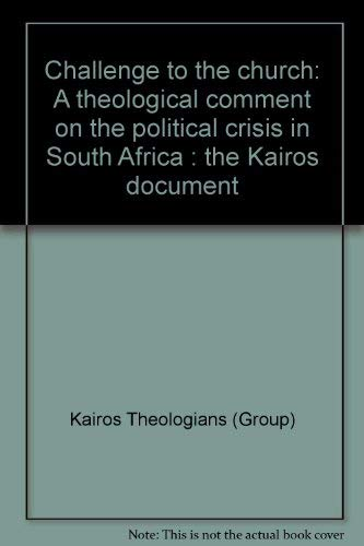 Challenge to the Church: Kairos Document: KAIROS