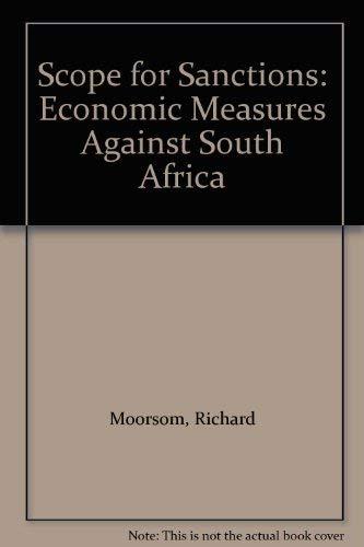 Scope for Sanctions: Economic Measures Against South: Moorsom, Richard