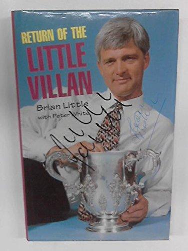 Return of the Little Villan: Little, Brian; White,
