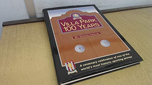 Villa Park 100 Years: Inglis, Simon