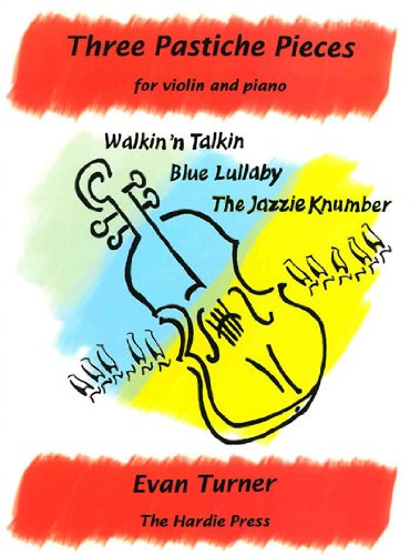 9780946868292: Three Pastiche Pieces for Violin and Piano: Walkin 'n Talkin, Blue Lullaby, The Jazzie Knumber