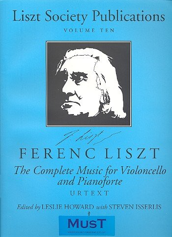9780946868322: The Complete Music for Violoncello and Pianoforte (Liszt Society Publications)