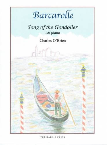 9780946868346: Barcarolle: Song of the Gondolier for Piano