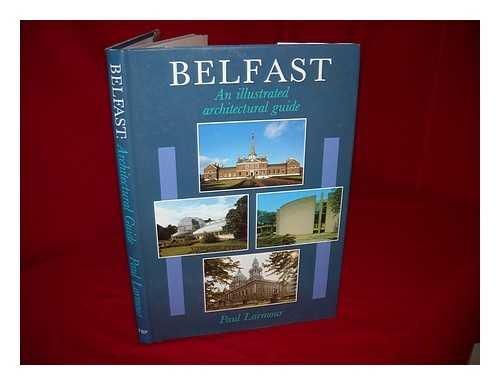 9780946872107: Belfast: An illustrated architectural guide