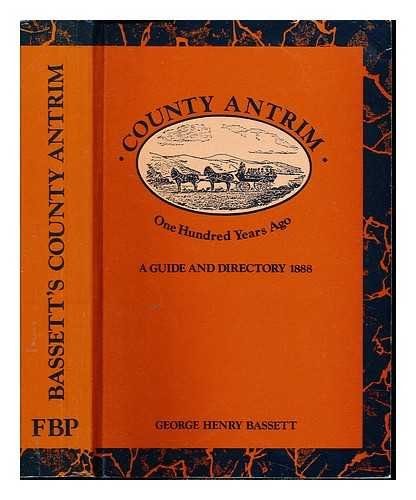 9780946872176: County Antrim 100 years ago: A guide and directory, 1888