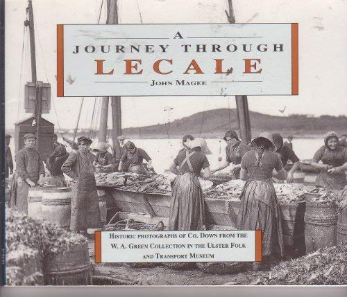 Journey Through Lecale: Photographs of Co.Down from: Magee, John