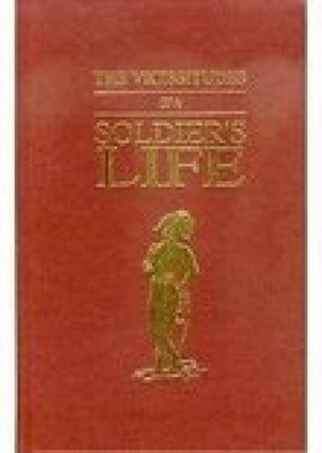 9780946879588: The Vicissitudes of a Soldiers Life