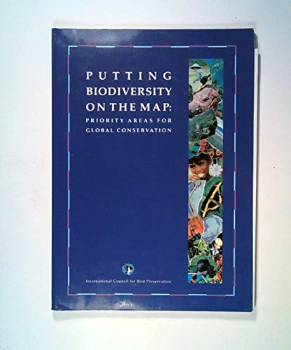 9780946888245: Putting Biodiversity on the Map: Priority Areas for Global Conservation