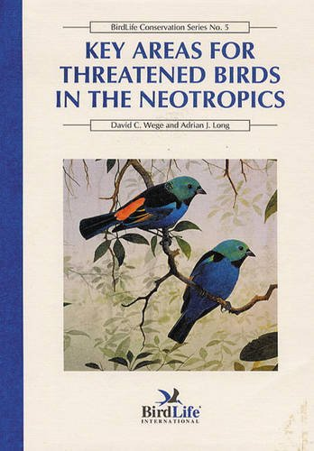 9780946888313: Key Areas for Threatened Birds in the Neotropics (Birdlife Conservation)