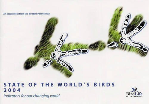 State of the World's Birds 2004 (0946888507) by Birdlife International
