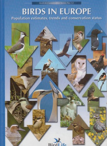 9780946888535: Birds in Europe: Population Estimates, Trends and Conservation Status