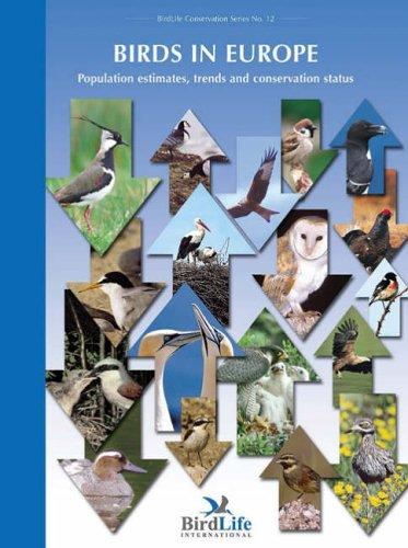9780946888535: Birds in Europe: Population Estimates, Trends and Conservation Status (Birdlife Conservation)