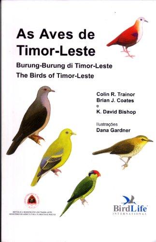 9780946888580: As Aves de Timor-Leste := Burung-Burung di Timor-Leste := The Birds of Timor-Leste