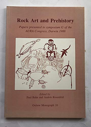 9780946897322: Rock Art and Prehistory (Oxbow Monograph)